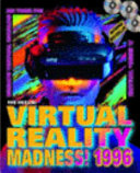Virtual Reality Madness 1996 Book