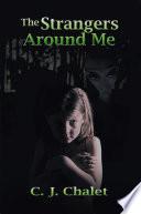 The Strangers Around Me