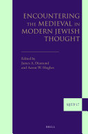 Pdf Encountering the Medieval in Modern Jewish Thought