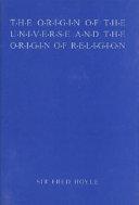 The Origin of the Universe and the Origin of Religion