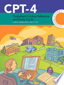 Cpt 4 Outpatient Coding Reference and Study Guide Book