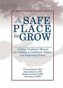 A Safe Place to Grow ebook