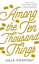 Among the Ten-Thousand Things