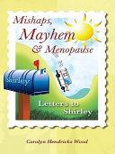 Pdf Mishaps, Mayhem, & Menopause