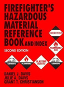 Firefighters Hazardous Materials Reference Book and Index