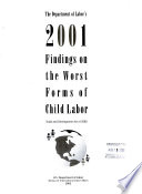 The Department of Labor s 2001 Findings on the Worst Forms of Child Labor