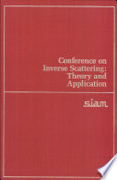 Conference On Inverse Scattering  Theory And Application