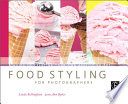 Food Styling for Photographers Book