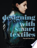 Designing with Smart Textiles Book