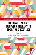 """""""Rational Emotive Behavior Therapy in Sport and Exercise"""" by Martin Turner, Richard Bennett"""