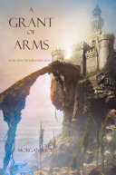 A Grant of Arms (Book #8 in the Sorcerer's Ring) Pdf/ePub eBook