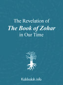 The Revelation of The Book of Zohar in Our Time