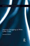 American Smuggling as White Collar Crime