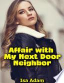 Free Affair With My Next Door Neighbor Book