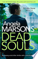 Dead Souls  : A gripping serial killer thriller with a shocking twist