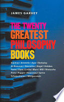 The Twenty Greatest Philosophy Books Book