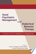 Good Psychiatric Management and Dialectical Behavior Therapy