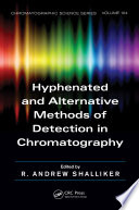 Hyphenated And Alternative Methods Of Detection In Chromatography Book PDF