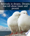 Beloveds in dreams  Dreams that tell about future and present  Beloveds in dreams  Dreams that tell about future and present