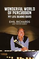 Wonderful World of Percussion  My Life Behind Bars