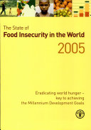 The State of Food Insecurity in the World 2005