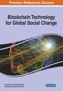 Blockchain Technology for Global Social Change