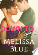 Down To Ash Dirtysexygeeks Book PDF