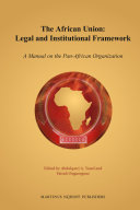 The African Union: Legal and Institutional Framework