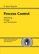 Process Control: Modeling, Design, and Simulation - Seite ii