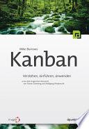 Kanban  : Verstehen, einführen, anwenden