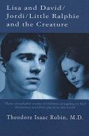 Lisa and David / Jordi / Little Ralphie and the Creature [Pdf/ePub] eBook