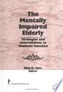 The Mentally Impaired Elderly