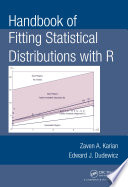 Handbook of Fitting Statistical Distributions with R