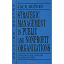 Strategic Management in Public and Nonprofit Organizations