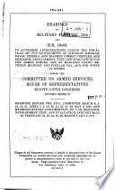 Hearings on Military Posture  and H  R  13456  Eighty ninth Congress  First Session
