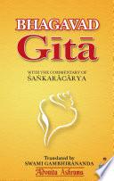 """Bhagavad Gita: With the commentary of Shankaracharya"" by Swami Gambhirananda"