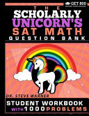 The Scholarly Unicorn's SAT Math Question Bank