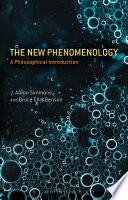 The New Phenomenology