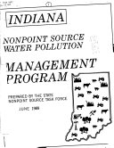 Indiana Nonpoint Source Water Pollution Assessment Report and Proposed Management Program