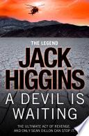 A Devil Is Waiting Sean Dillon Series Book 19
