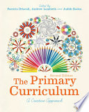 """""""The Primary Curriculum: A Creative Approach"""" by Patricia Driscoll, Andrew Lambirth, Judith Roden"""
