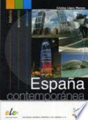 Espana contemporanea. Per le Scuole superiori