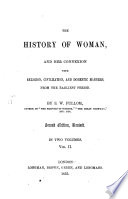 The History of Woman, and Her Connexion with Religion, Civilization and Domestic Manners from the Earliest Period
