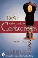 Bull s Pocket Guide to Corkscrews