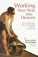 Working Your Way Into Heaven