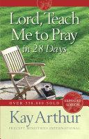 Lord, Teach Me to Pray in 28 Days Pdf/ePub eBook