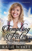 Mail Order Bride: Tempting Fate