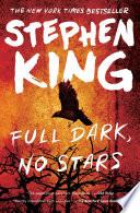 """Full Dark, No Stars"" by Stephen King"