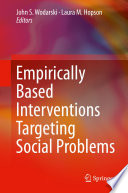 Empirically Based Interventions Targeting Social Problems