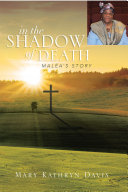 IN THE SHADOW OF DEATH Book